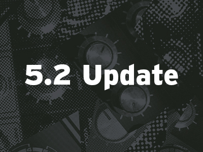 Version 5.2 Update Now Available