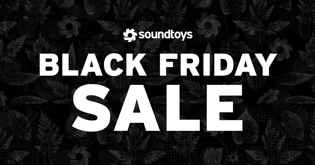 Soundtoys Black Friday Sale