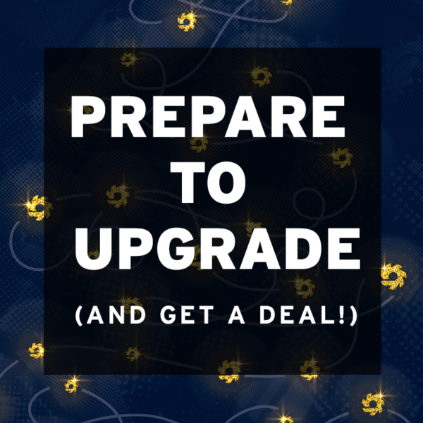 Prepare to Upgrade