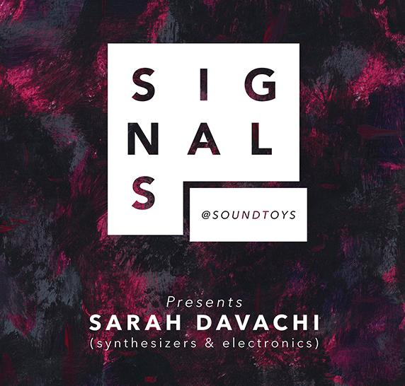 SIGNALS: Sarah Davachi